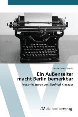 Ein Aussenseiter Macht Berlin Bemerkbar (Paperback)