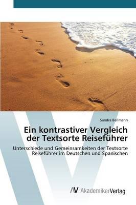Ein Kontrastiver Vergleich Der Textsorte Reisefuhrer (Paperback)