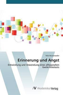 Erinnerung Und Angst (Paperback)