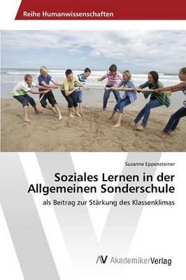 Soziales Lernen in Der Allgemeinen Sonderschule (Paperback)