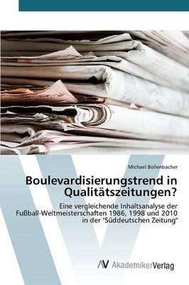 Boulevardisierungstrend in Qualitatszeitungen? (Paperback)