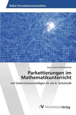 Parkettierungen Im Mathematikunterricht (Paperback)