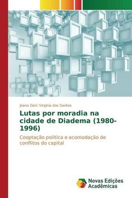 Lutas Por Moradia Na Cidade de Diadema (1980-1996) (Paperback)
