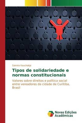 Tipos de Solidariedade E Normas Constitucionais (Paperback)