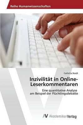 Inzivilitat in Online-Leserkommentaren (Paperback)