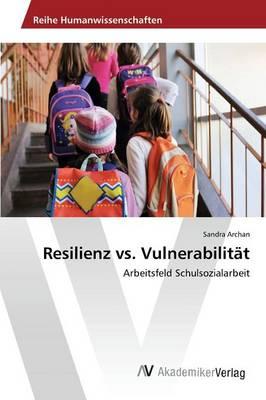 Resilienz vs. Vulnerabilitat (Paperback)