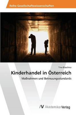 Kinderhandel in Osterreich (Paperback)