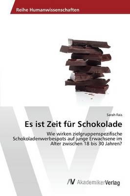 Es Ist Zeit Fur Schokolade (Paperback)