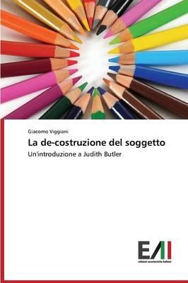 La de-Costruzione del Soggetto (Paperback)