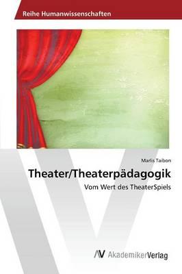 Theater/Theaterpadagogik (Paperback)