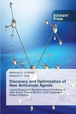 Discovery and Optimization of New Anticancer Agents (Paperback)
