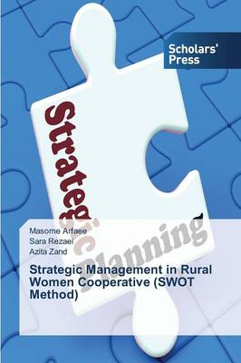 Strategic Management in Rural Women Cooperative (Swot Method) (Paperback)