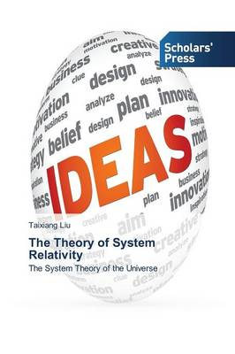 The Theory of System Relativity (Paperback)