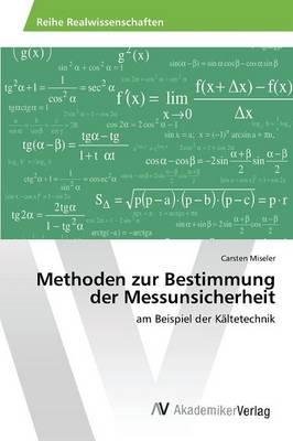 Methoden Zur Bestimmung Der Messunsicherheit (Paperback)