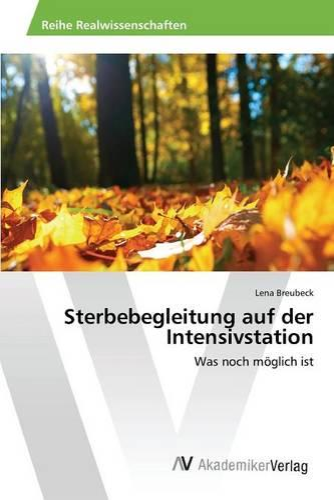 Sterbebegleitung Auf Der Intensivstation (Paperback)