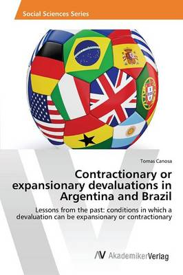 Contractionary or Expansionary Devaluations in Argentina and Brazil (Paperback)