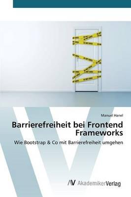 Barrierefreiheit Bei Frontend Frameworks (Paperback)