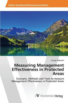Measuring Management Effectiveness in Protected Areas (Paperback)