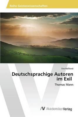 Deutschsprachige Autoren Im Exil (Paperback)