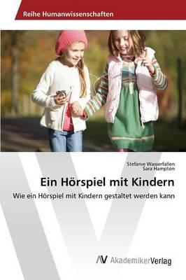 Ein Horspiel Mit Kindern (Paperback)