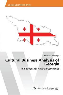 Cultural Business Analysis of Georgia (Paperback)