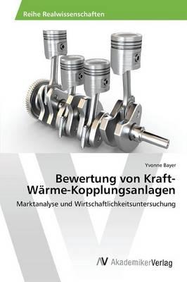 Bewertung Von Kraft-Warme-Kopplungsanlagen (Paperback)