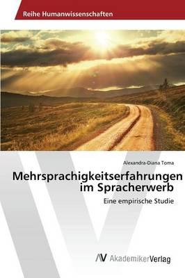 Mehrsprachigkeitserfahrungen Im Spracherwerb (Paperback)