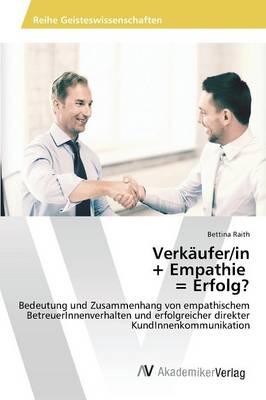 Verkaufer/In + Empathie = Erfolg? (Paperback)