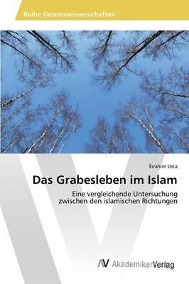Das Grabesleben Im Islam (Paperback)