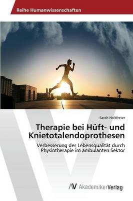 Therapie Bei Huft- Und Knietotalendoprothesen (Paperback)