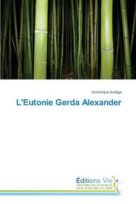 L'Eutonie Gerda Alexander - Omn.Vie (Paperback)