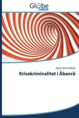 Krisekriminalitet I Abenra (Paperback)