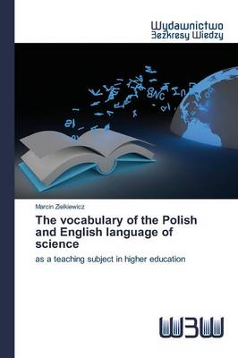 The Vocabulary of the Polish and English Language of Science (Paperback)