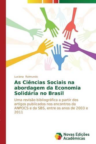 As Ciencias Sociais Na Abordagem Da Economia Solidaria No Brasil (Paperback)