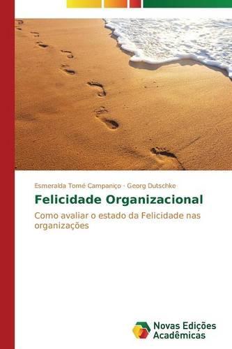 Felicidade Organizacional (Paperback)