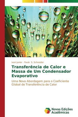 Transferencia de Calor E Massa de Um Condensador Evaporativo (Paperback)