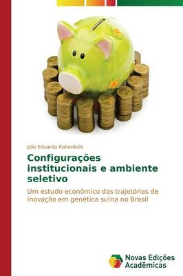 Configuracoes Institucionais E Ambiente Seletivo (Paperback)