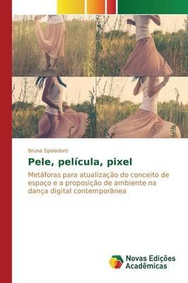 Pele, Pelicula, Pixel (Paperback)