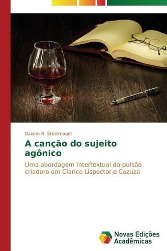 A Cancao Do Sujeito Agonico (Paperback)