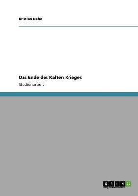 Das Ende Des Kalten Krieges (Paperback)