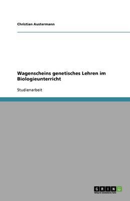Wagenscheins Genetisches Lehren Im Biologieunterricht (Paperback)
