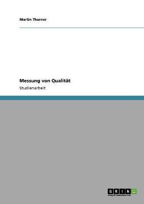 Messung Von Qualit t (Paperback)