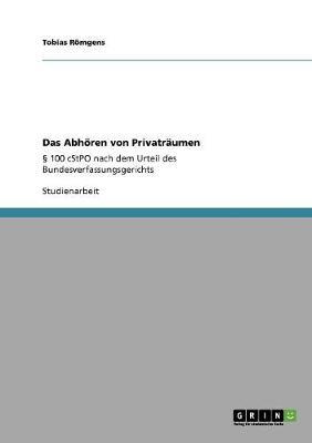 Das Abhoeren Von Privatraumen (Paperback)