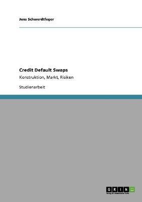 Credit Default Swaps (Paperback)