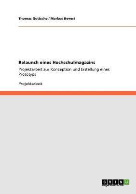 Relaunch Eines Hochschulmagazins (Paperback)