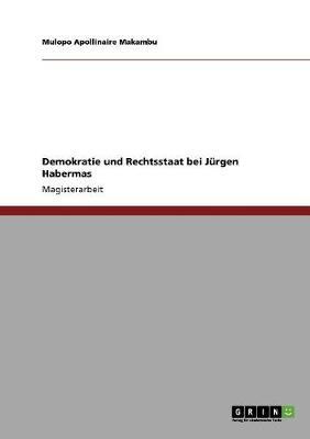 Demokratie Und Rechtsstaat Bei Jurgen Habermas (Paperback)