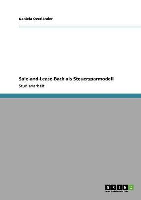 Sale-And-Lease-Back ALS Steuersparmodell (Paperback)