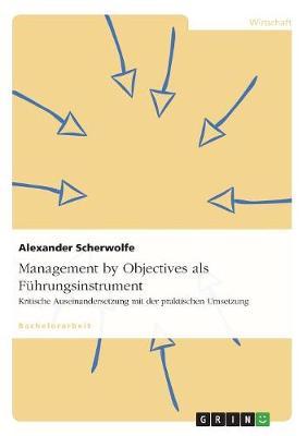 Management by Objectives ALS Fuhrungsinstrument (Paperback)