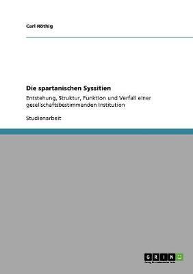 Die Spartanischen Syssitien (Paperback)