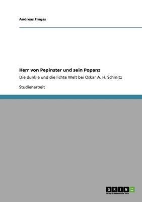 Herr Von Pepinster Und Sein Popanz (Paperback)